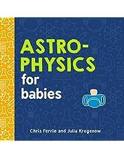 Astrophysics for Babies