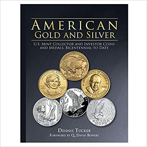 Download online American Gold and Silver: U.S. Mint Collector and Investor Coins and Medals, Bicentennial to Date PDF, azw (Kindle), ePub, doc, mobi