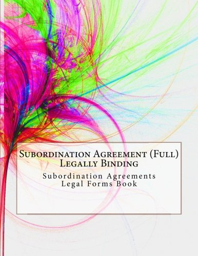 Buy Subordination Agreement Full Legally Binding Subordination