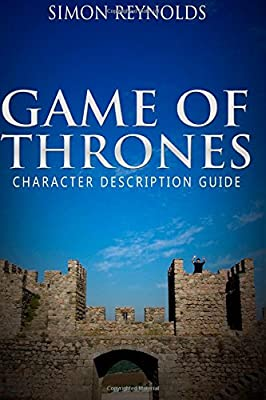 Amazoncom Game Of Thrones Character Description Guide