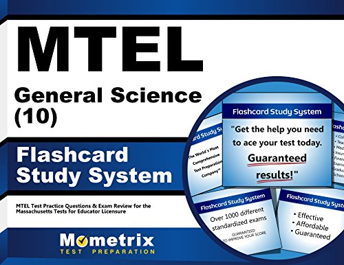 MTEL General Science (10) Flashcard Study System: MTEL Test Practice Questions & Exam Review for the Massachusetts Tests for Educator Licensure (Cards)