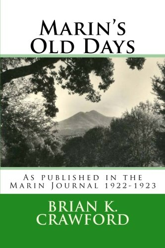 Download Marin's Old Days: As published in the Marin Journal 1922-1923 pdf epub