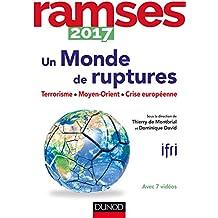 Ramses 2017: Un Monde de Ruptures: Terrorisme, Moyen-orient