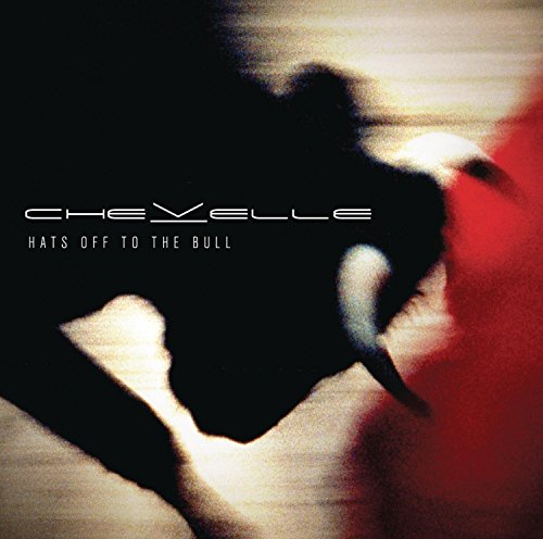 Chevelle: Hats Off to the Bull (Audio CD)