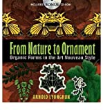 img - for From Nature to Ornament: Organic Forms in the Art Nouveau Style (Dover Pictorial Archive Series) (Mixed media product) - Common book / textbook / text book