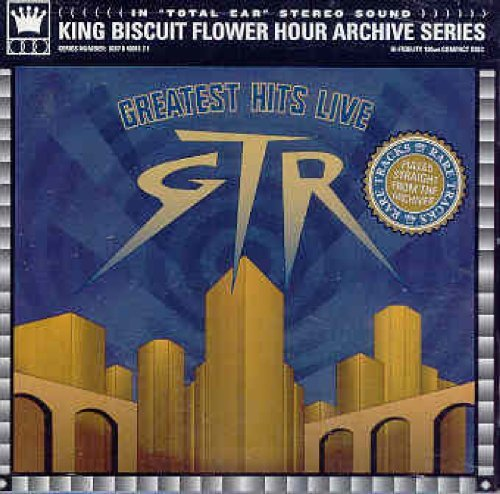 Greatest Hits Live by GTR (2003-06-24)