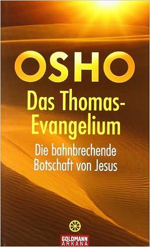 Das Thomas Evangelium Die Bahnbrechende Botschaft Von Jesus