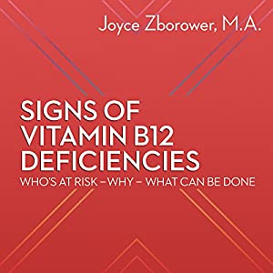 Signs of Vitamin B12 Deficiencies Audiobook