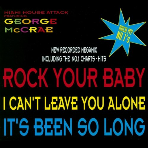 Rock My No 1 39 S 1 I Can 39 T Leave You Alone