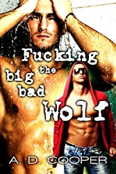 Fucking the Big Bad Wolf (Gay Erotic Fairy Tales #1)