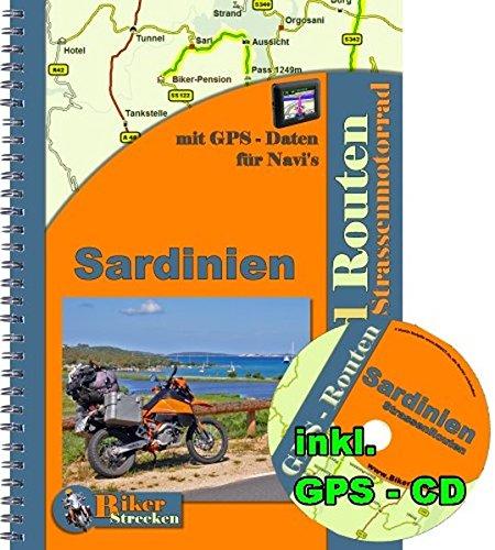 Reiseführer Sardinien Motorradtour ( Strasse ) inkl. GPS Daten CD: Motorradtouren mit dem Strassenmotorrad rund um Sardinien mit einer GPS Routen CD fürs Navi