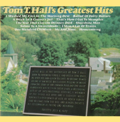 Tom T. Hall's Greatest Hits (Tom T Hall Greatest Hits)