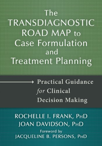 The Transdiagnostic Road Map to Case Formulation and Treatment Planning: Practical Guidance for Clinical Decision (Rochelle Case)
