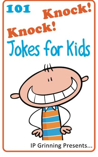 101 Knock Knock Jokes for Kids: (Joke Books for Kids) (Volume 1)