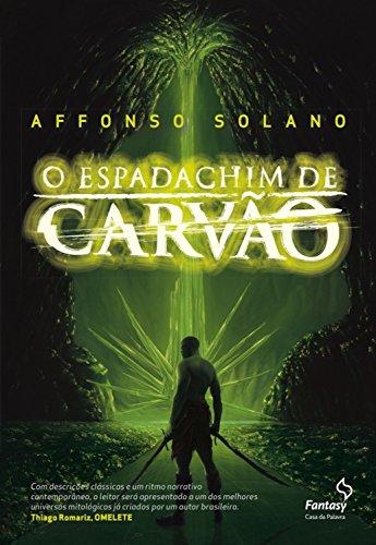 espadachim carvão Affonso Solano ebook