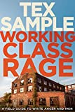 img - for Working Class Rage: A Field Guide to White Anger and Pain book / textbook / text book