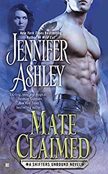 Mate Claimed (Shifters Unbound Book 4) by [Ashley, Jennifer]