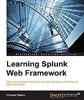 Learning Splunk Web Framework