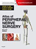 img - for Atlas of Peripheral Nerve Surgery: Expert Consult - Online and Print, 2e book / textbook / text book