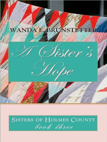 A Sister's Hope by Thorndike Press