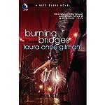 Burning Bridges: A Retrievers Novel | Laura Anne Gilman