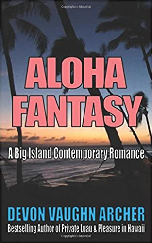 Amazon Fr Aloha Fantasy A Big Island Contemporary Romance