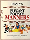 Disney's Elegant Book of Manners, Vince Jefferds, 0671605070
