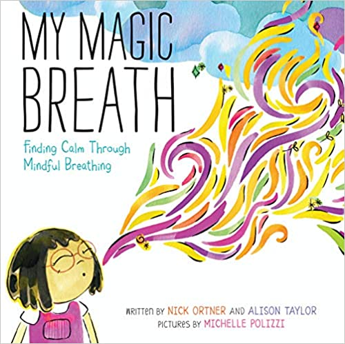 My Magic Breath: Finding Calm Through Mindful Breathin