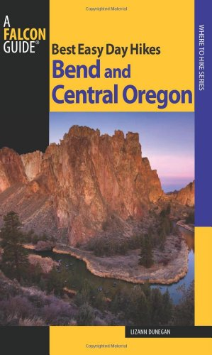 Best Easy Day Hikes Bend and Central Oregon (Best Easy Day Hikes - Bend Gift Shops Oregon