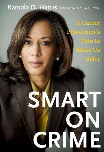 By Kamala Harris Smart On Crime  First