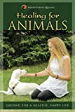 HEALING FOR ANIMALS: Qigong for a Healthy, Happy Life