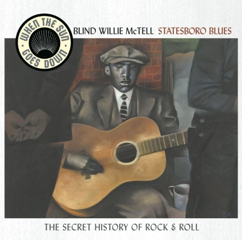 Statesboro Blues - When The Su...