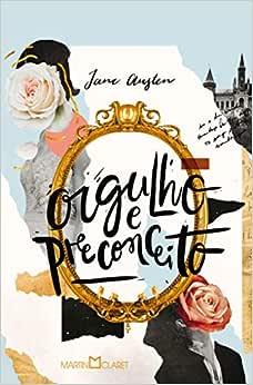 Orgulho e preconceito - Livros na Amazon Brasil- 9788544001820