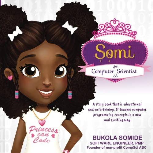 Somi the Computer Scientist: Princess Can Code