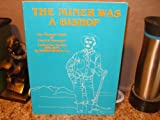 The Miner Was a Bishop, William Breault, 0910845344