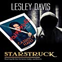 Starstruck Audiobook by Lesley Davis Narrated by Nicola Victoria Vincent