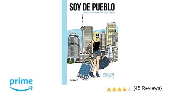 Soy de pueblo (LUMEN GRÁFICA): Amazon.es: Moderna de Pueblo ...