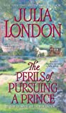 The Perils of Pursuing a Prince, Julia London, 1416516166