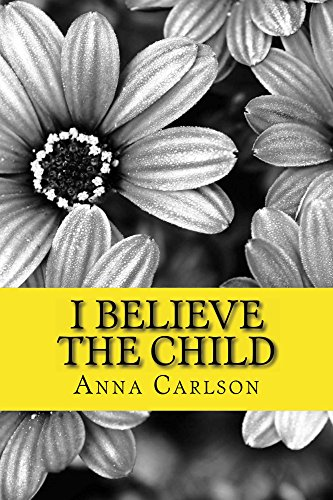 I Believe the Child