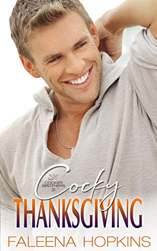 Cocky Thanksgiving: A Holiday Romance (Cocker Brothers Book -