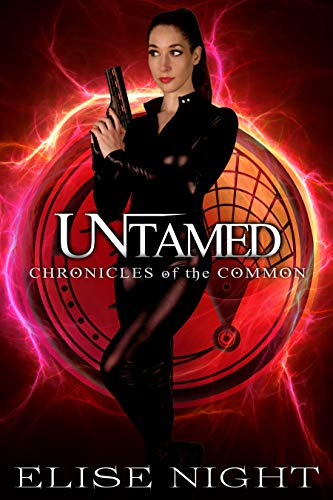 Untamed (Chronicles of the Common Book 2)