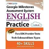 Georgia Milestones Assessment System Test Prep: Grade 3 English Language Arts Literacy (ELA) Practice Workbook and Full-length Online Assessments: GMAS Study Guide