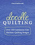 Doodle Quilting, Cheryl Malkowski, 1607056364