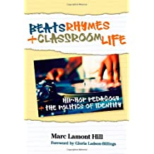 Amazon gloria ladson billings books beats rhymes and classroom life hip hop pedagogy and the politics of identity fandeluxe Image collections