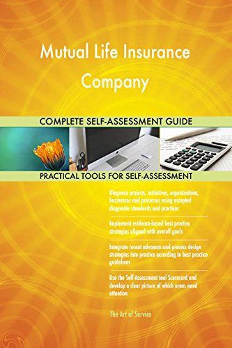 Mutual Life Insurance Company Toolkit: best-practice templates, step-by-step work plans and maturity diagnostics