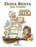 capa de Dona Benta Para Crianças com a Turma do Sítio do Picapau Amarelo