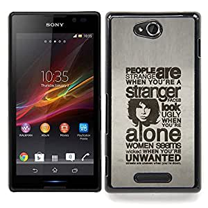 "Qstar Arte & diseño plástico duro Fundas Cover Cubre Hard Case Cover para Sony Xperia C (Tipografía - People Are Strange"")"