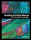 Teaching Activities Manual for the Catholic Youth Bible, Christine Schmertz Navarro, 0884898261