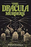 The Dracula Murders, Philip Daniels, 0931773814
