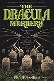 The Dracula Murders, Philip Daniels, 0931773814